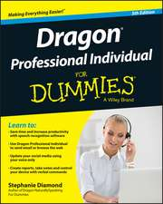 Dragon Professional Individual for Dummies:  New Directions for Student Services, Number 151