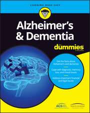 Alzheimer′s and Dementia For Dummies