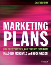 Marketing Plans: How to prepare them, how to profit from them