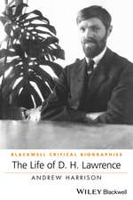 LIFE OF D H LAWRENCE