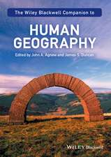 The Wiley–Blackwell Companion to Human Geography