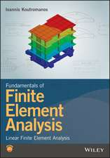 Fundamentals of Finite Element Analysis: Linear Finite Element Analysis
