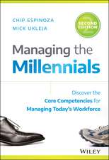 Managing the Millennials: Discover the Core Competencies for Managing Today′s Workforce