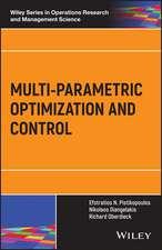 Multi–parametric Optimization and Control