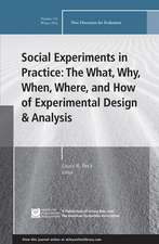 Social Experiments in Practice: The What, Why, When, Where, and How of Experimental Design and Analysis: New Directions for Evaluation, Number 152