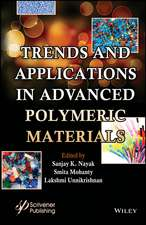Trends and Applications in Advanced Polymeric Materials