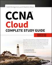CCNA Cloud Complete Study Guide: Exam 210–451 and Exam 210–455