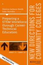 Preparing a STEM Workforce through Career–Technical Education