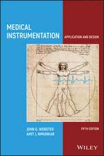 Medical Instrumentation: Application and Design