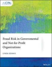 Fraud Risk in Governmental and Not–for–Profit Organizations