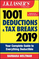 J.K. Lasser′s 1001 Deductions and Tax Breaks 2019: Your Complete Guide to Everything Deductible