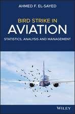 Bird Strike in Aviation: Statistics, Analysis and Management