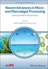 Recent Advances in Micro– and Macroalgal Processing