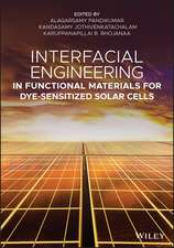 Interfacial Engineering in Functional Materials for Dye–Sensitized Solar Cells