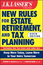 JK Lasser′s New Rules for Estate, Retirement, and Tax Planning
