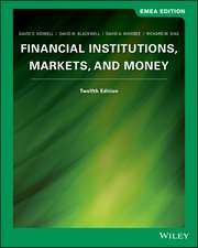 Financial Institutions: Markets and Money