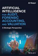 Artificial Intelligence for Audit, Forensic Accounting, and Valuation: A Strategic Perspective