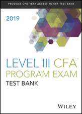 Wiley Study Guide + Test Bank for 2019 Level III CFA Exam