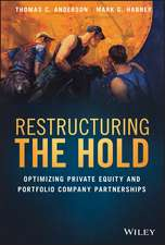 Restructuring the Hold: Optimizing Private Equity and Portfolio Company Partnerships