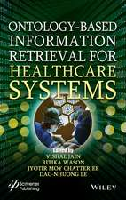 Ontology–Based Information Retrieval for Healthcare Systems