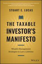 The Taxable Investor′s Manifesto: Wealth Management Strategies to Last a Lifetime