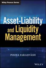 Asset–Liability and Liquidity Management