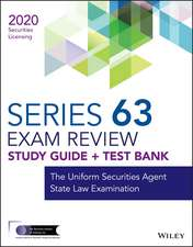 Wiley Series 63 Securities Licensing Exam Review 2020 + Test Bank: The Uniform Securities State Law Examination