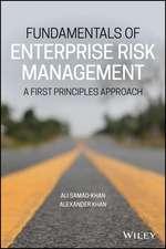 Enterprise Risk Management: A First Principles Approach