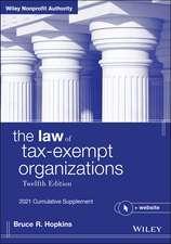 The Law of Tax–Exempt Organizations: 2021 Cumulative Supplement + Website