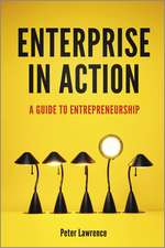 Enterprise in Action: A Guide To Entrepreneurship