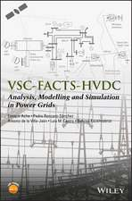 Vsc–facts–hvdc: Analysis, Modelling and Simulation in Power Grids