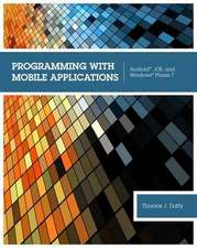 Programming with Mobile Applications