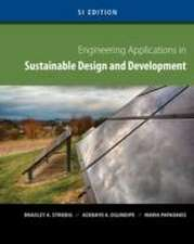 Engineering Applications in Sustainable Design and Development, SI Edition