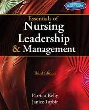 Essentials of Nursing Leadership & Management (with Premium Web Site Printed Access Card)