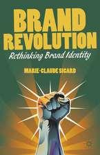 Brand Revolution: Rethinking Brand Identity