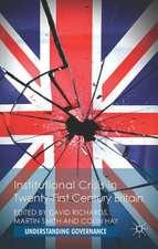 Institutional Crisis in 21st Century Britain
