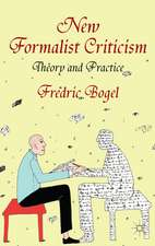 New Formalist Criticism: Theory and Practice
