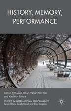 History, Memory, Performance