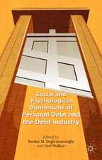 Social and Psychological Dimensions of Personal Debt and the Debt Industry