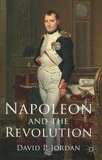 Napoleon and the Revolution