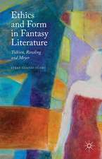 Ethics and Form in Fantasy Literature: Tolkien, Rowling and Meyer
