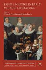 Family Politics in Early Modern Literature