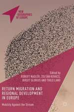 Return Migration and Regional Development in Europe: Mobility Against the Stream