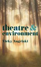 Theatre and Environment