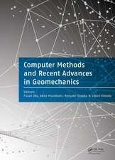 Computer Methods and Recent Advances in Geomechanics