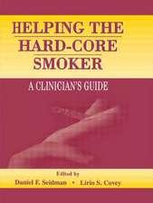 Helping the Hard-Core Smoker