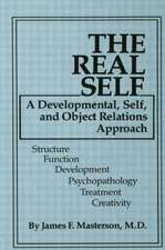 The Real Self a Developmental, Self and Object Relations Approach:  Coping with Normative Transitions