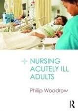 Nursing Acutely Ill Adults
