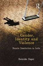 Gender, Identity and Violence:  Female Deselection in India