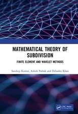 Kumar, S: Mathematical Theory of Subdivision